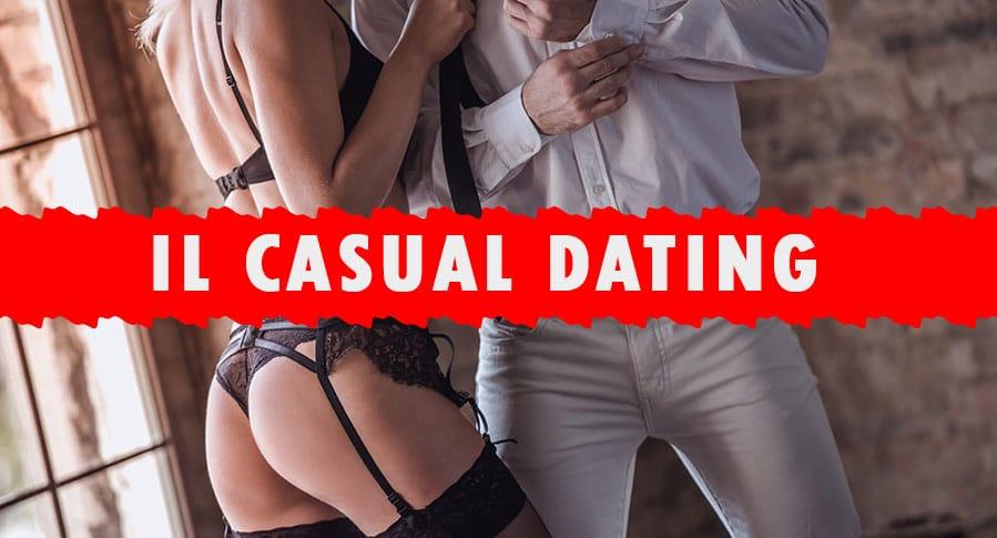Casual Dating: 10 consigli per restare sul pezzo