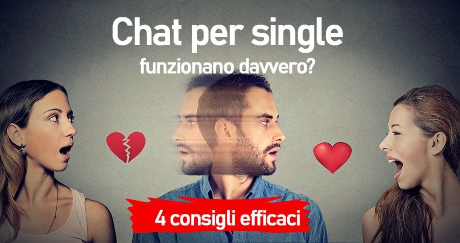 Chat Per Single Funzionano Davvero? i 4 consigli efficaci